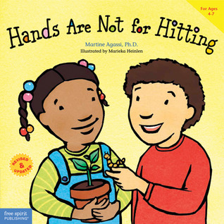 Hands Are Not for Hitting (Best Behavior) (Ages 4-7)