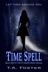 Time Spell (Ivy Grace Spell, #1)