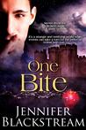 One Bite by Jennifer Blackstream
