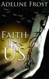 Faith in Us (Faith in Rockstars #2)