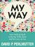 My Way by David P. Perlmutter