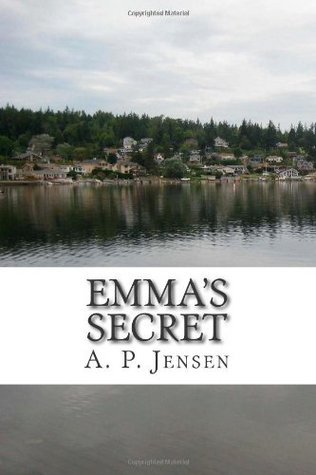 Ebook Emma's Secret by A.P. Jensen read!