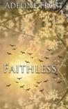 Faithless (Faith in Rockstars #4)