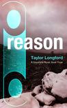 Reason (Greystone, #3)