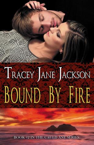 Bound by Fire (Cauld Ane, #2)