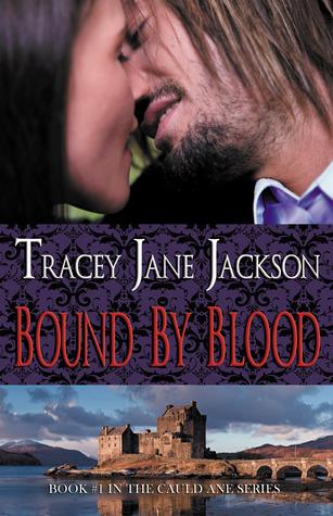 Bound by Blood (Cauld Ane, #1)