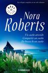 Un sueño atrevido / Compartir un sueño / En busca de un sueño by Nora Roberts