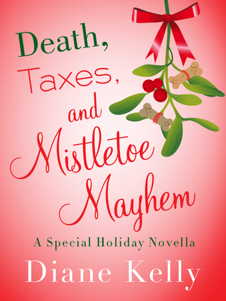 Death, Taxes, and Mistletoe Mayhem (Tara Holloway, #6.5)