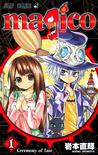 Magico, Vol. 01 by Iwamoto Naoki