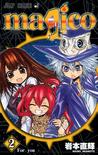 Magico, Vol. 02 by Iwamoto Naoki