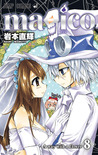 Magico, Vol. 08 by Iwamoto Naoki