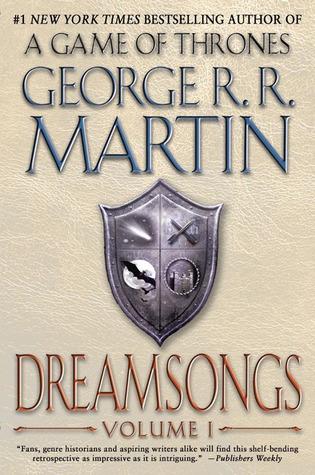 Dreamsongs. Volume I (Dreamsongs, #1)