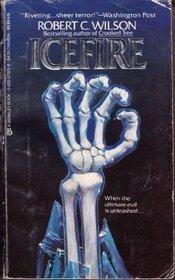 Icefire by Robert C. Wilson
