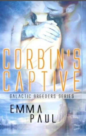Corbins Captive(Galactic Breeders 2)