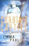 Corbin's Captive (Galactic Breeders, #2)