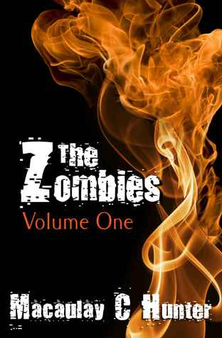 Ebook The Zombies: Volume One by Macaulay C. Hunter TXT!