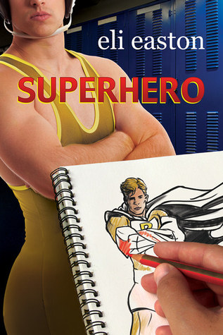 Superhero by Eli Easton