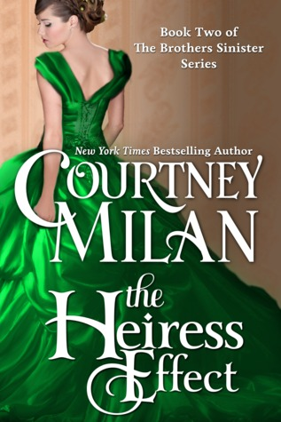 The Heiress Effect (Brothers Sinister, #2)