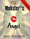 Mobster's Angel (Mobster, #4)