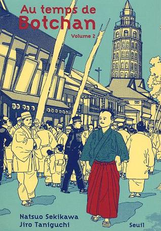 Au temps de Botchan, volume 2 por Jirō Taniguchi, Natsuo Sekikawa