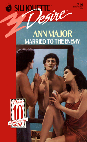 Married to the Enemy (June Grooms, #2) (Silhouette Desire, #716)