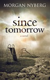 Since Tomorrow (The Raincoast Saga, #2)