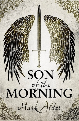 Son of the Morning (Banners of Blood, #1)