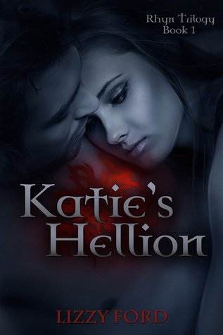 Katie's Hellion by Lizzy Ford