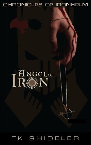 angel-of-iron-chronicles-of-ironhelm-1