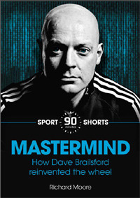Mastermind: how dave brailsford reinvented the wheel by Richard  Moore