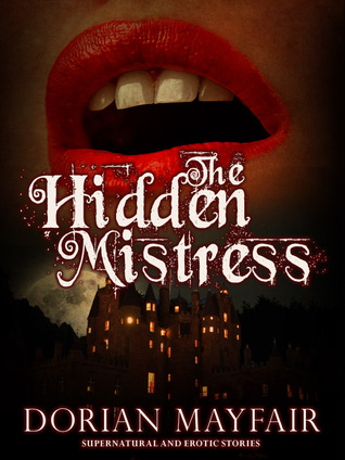 The Hidden Mistress