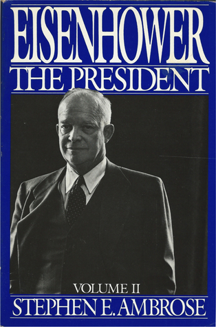 Eisenhower, Volume #2: The President