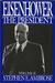 Eisenhower, Volume #2 The President by Stephen E. Ambrose