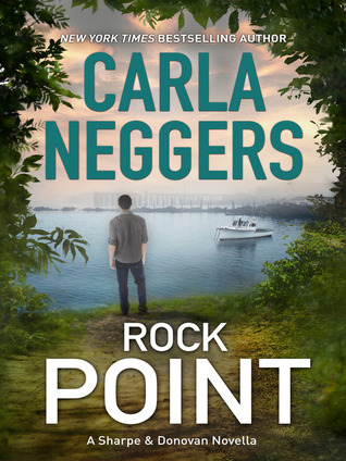 Rock Point, a novella by Carla Neggers