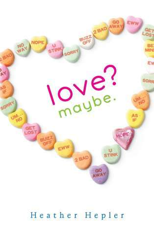 Image result for love? maybe by heather hepler