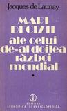 Mari Decizii ale celui de-al Doilea Razboi Mondial, 1939-1942 (Mari Decizii, #1)