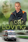 The Cost of Loving (Unconditional Love, #2)
