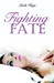 Fighting Fate (Granton University, #1)