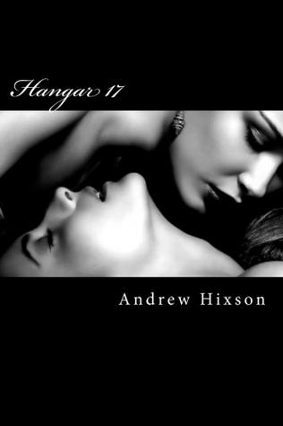 Hangar 17 (A Handful of Secrets, #9)