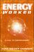 Energyworker: A Call to Emp...