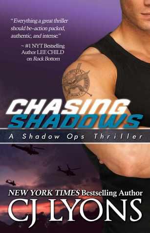 Chasing Shadows by C.J. Lyons