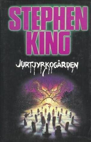 Jurtjyrkogården by Stephen King