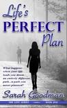 Life's Perfect Plan (Life, #1)