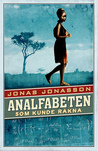 Analfabeten som kunde räkna by Jonas Jonasson