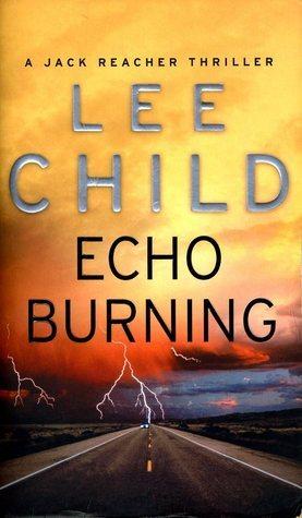 Echo Burning (Jack Reacher, #5)