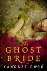 The Ghost Bride by Yangsze Choo