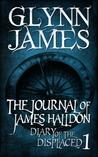 The Journal of James Halldon by Glynn James