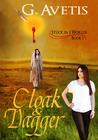 Cloak & Dagger by G. Avetis