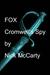 FOX - Cromwell's Spy