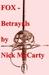 FOX - Betrayals